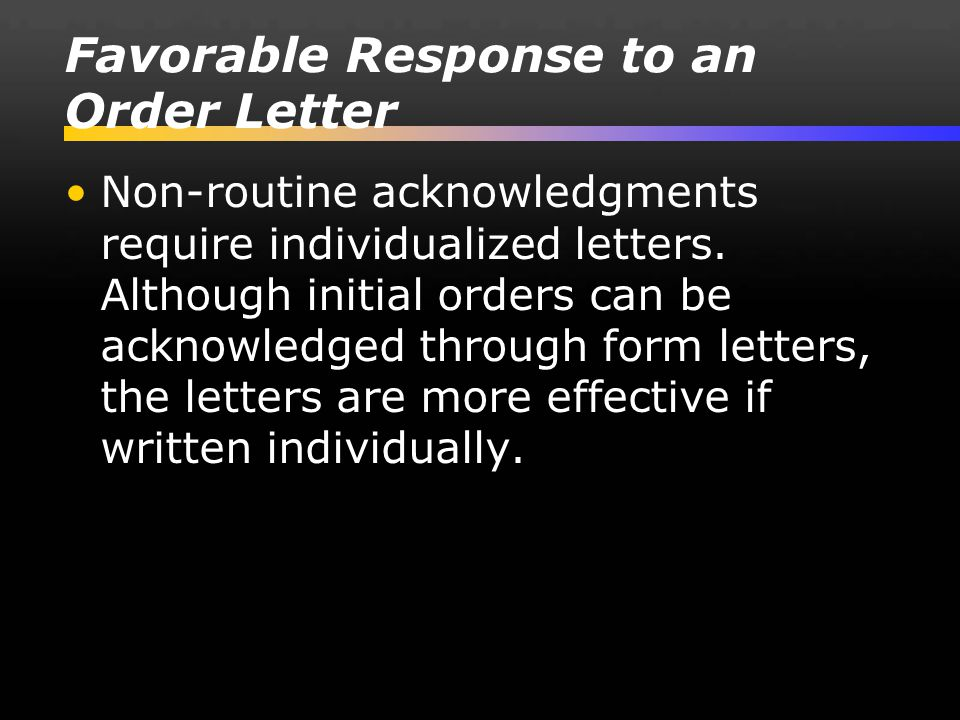 Favorable Response to an Order Letter