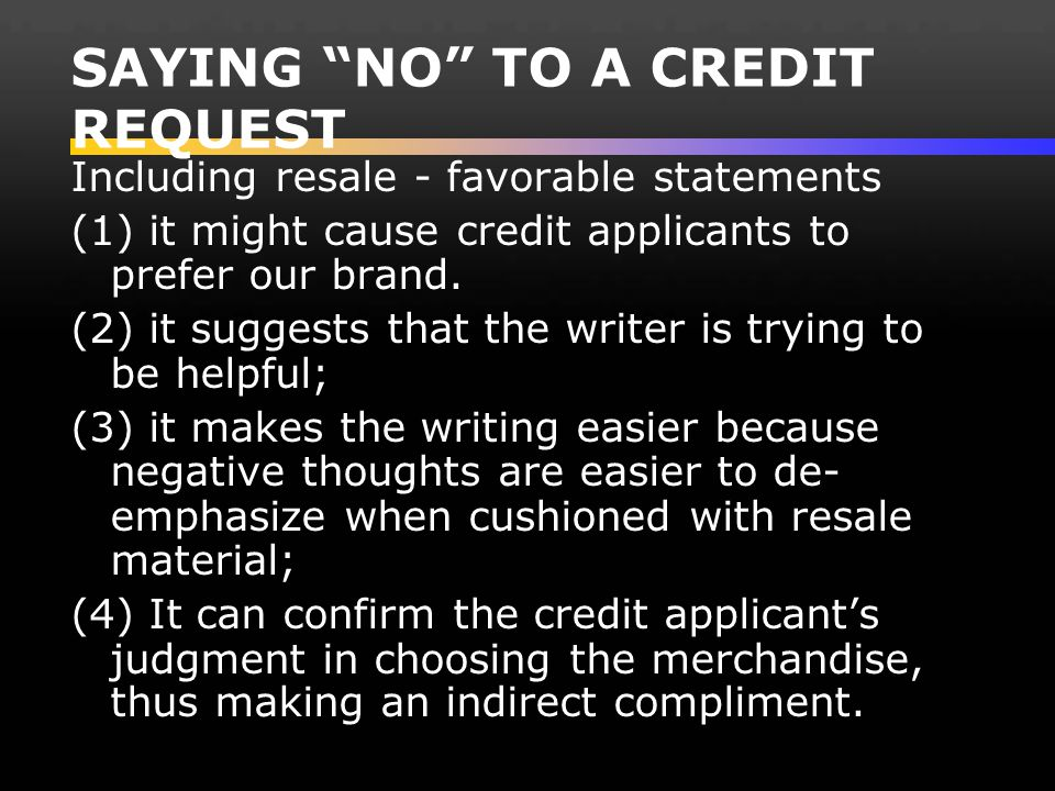 SAYING NO TO A CREDIT REQUEST