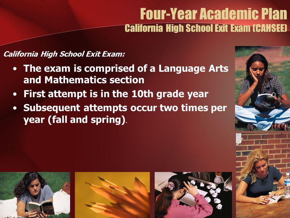 Four-Year Academic Plan California High School Exit Exam (CAHSEE)