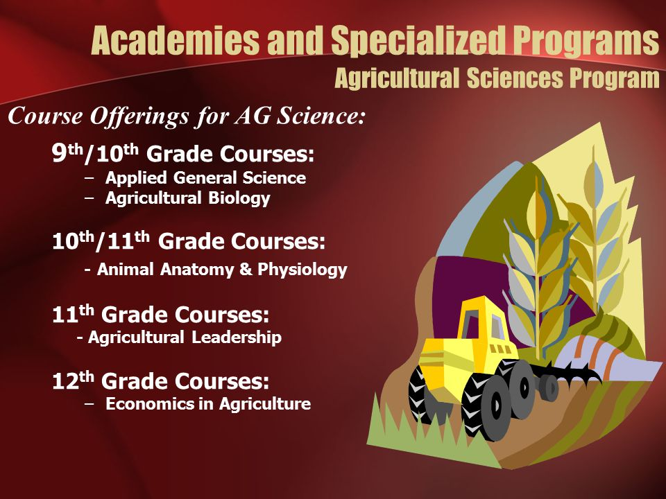 Academies and Specialized Programs Agricultural Sciences Program