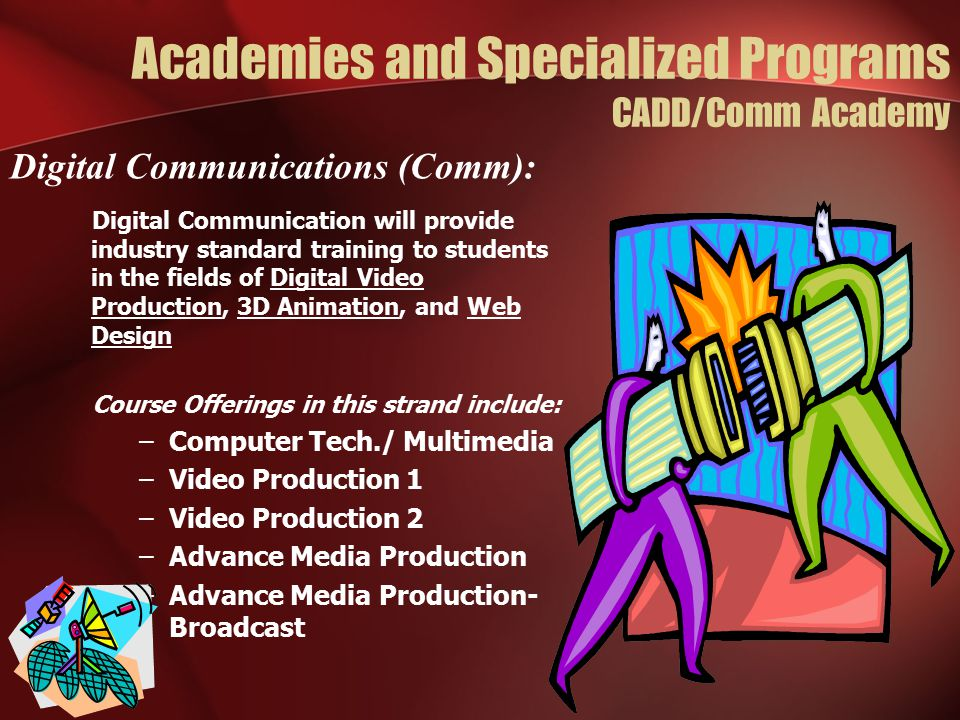 Academies and Specialized Programs CADD/Comm Academy