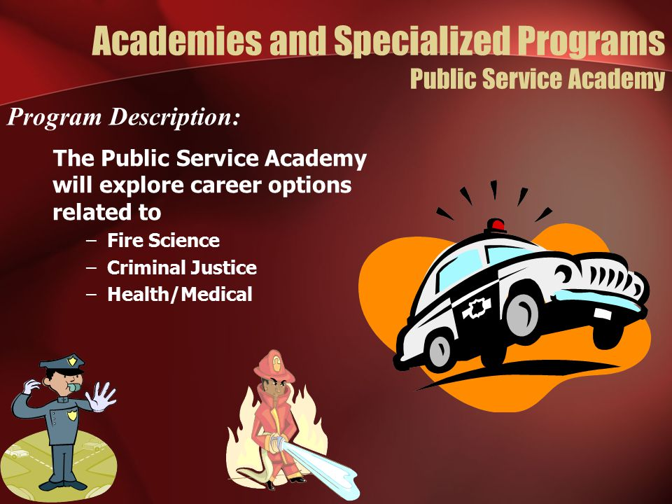 Academies and Specialized Programs Public Service Academy