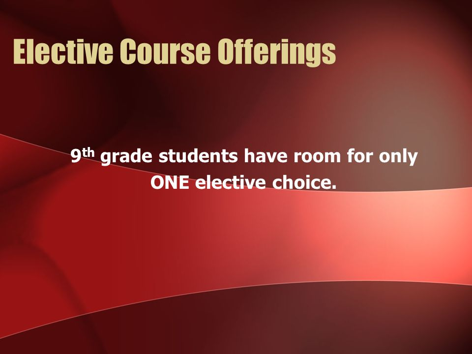 Elective Course Offerings