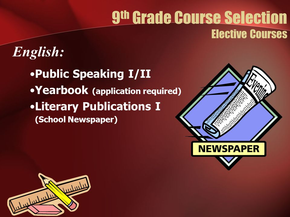 9th Grade Course Selection Elective Courses