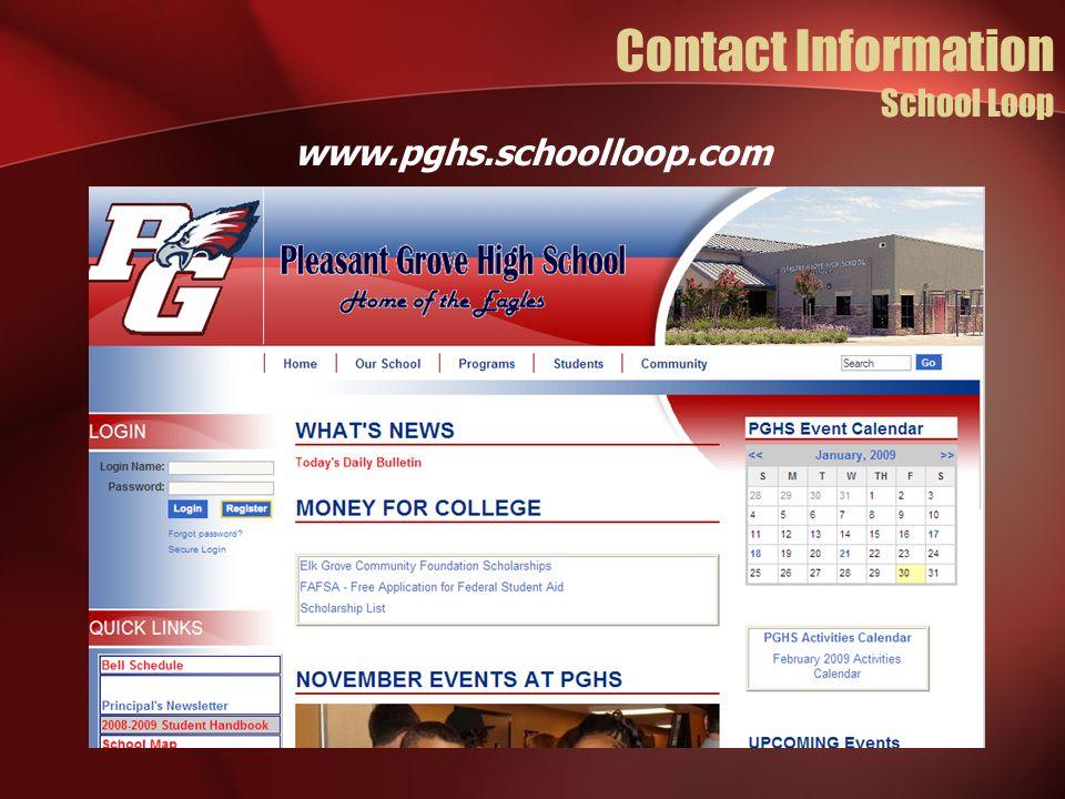 Contact Information School Loop www.pghs.schoolloop.com