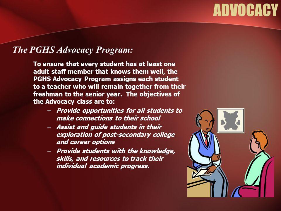 ADVOCACY The PGHS Advocacy Program: