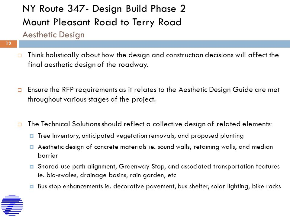 NY Route 347- Design Build Phase 2 Mount Pleasant Road to Terry Road Aesthetic Design