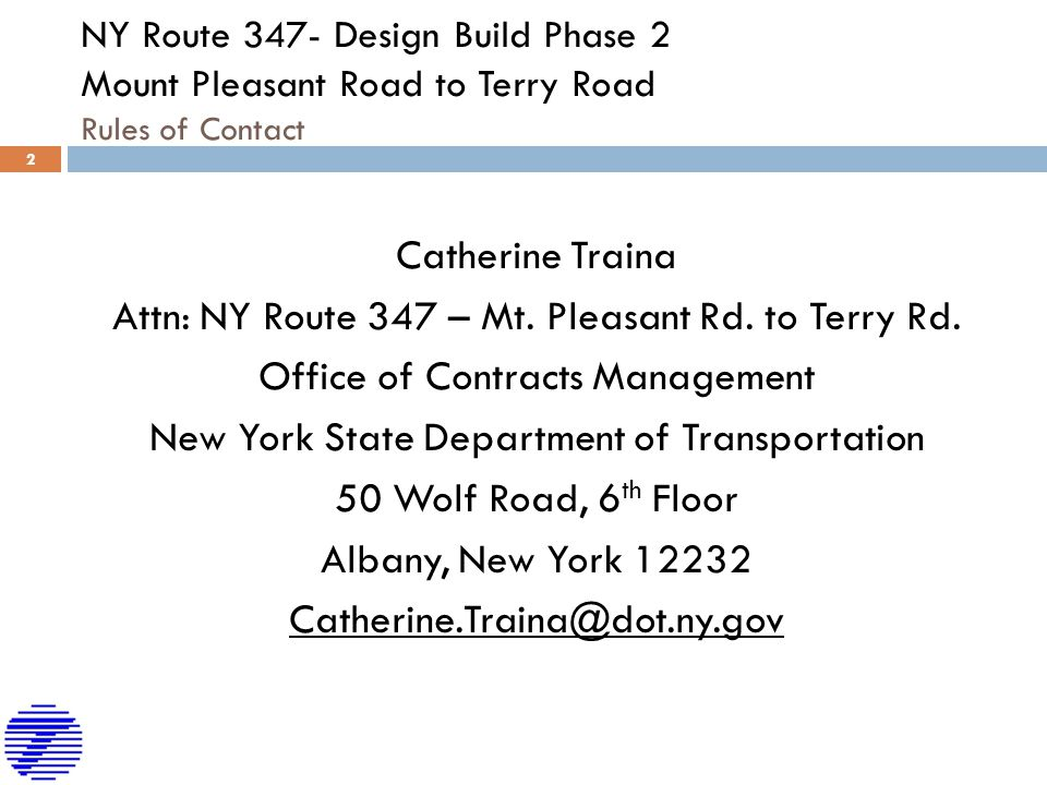 NY Route 347- Design Build Phase 2 Mount Pleasant Road to Terry Road Rules of Contact