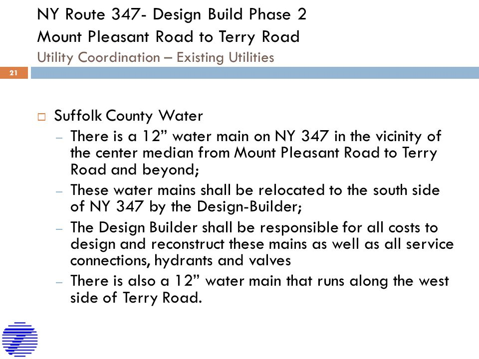 NY Route 347- Design Build Phase 2 Mount Pleasant Road to Terry Road Utility Coordination – Existing Utilities