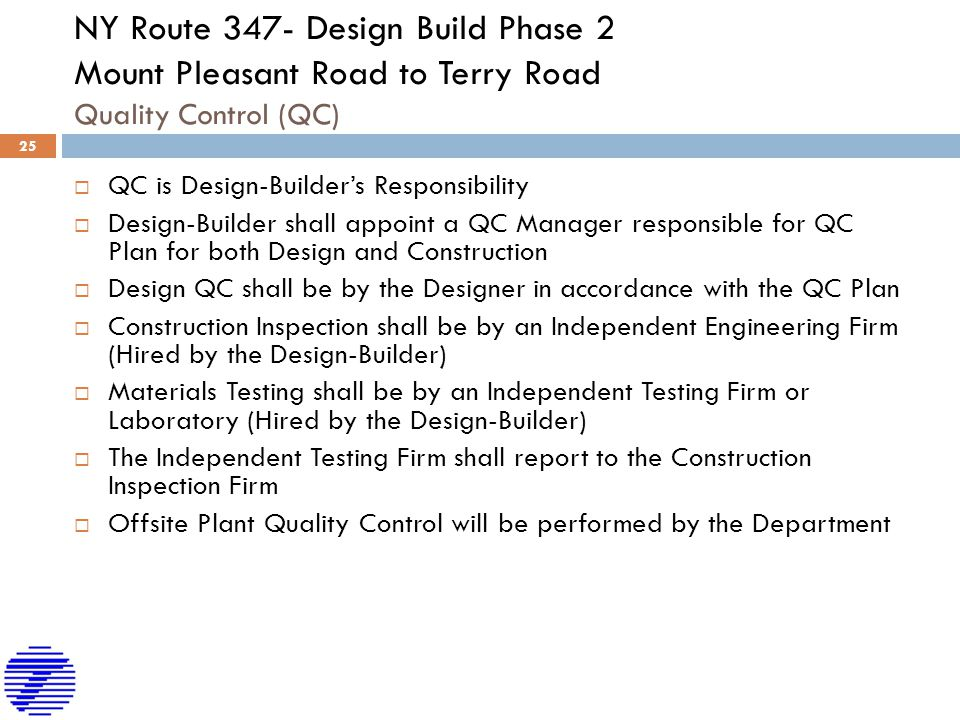 NY Route 347- Design Build Phase 2 Mount Pleasant Road to Terry Road Quality Control (QC)