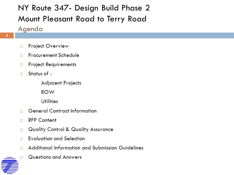 NY Route 347- Design Build Phase 2 Mount Pleasant Road to Terry Road Agenda