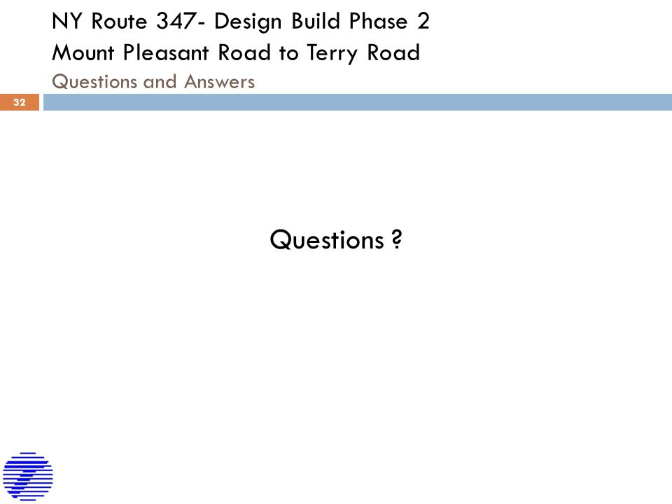 NY Route 347- Design Build Phase 2 Mount Pleasant Road to Terry Road Questions and Answers