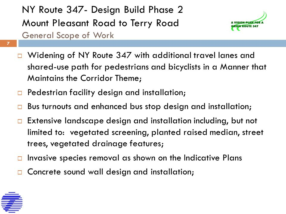 NY Route 347- Design Build Phase 2 Mount Pleasant Road to Terry Road General Scope of Work