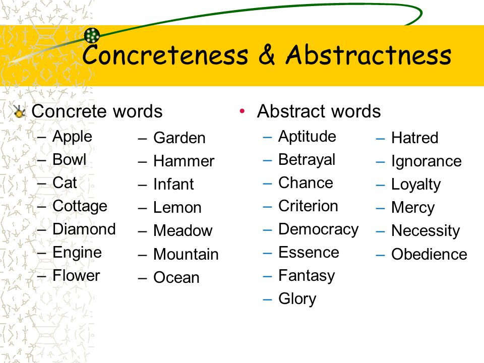 Concreteness & Abstractness