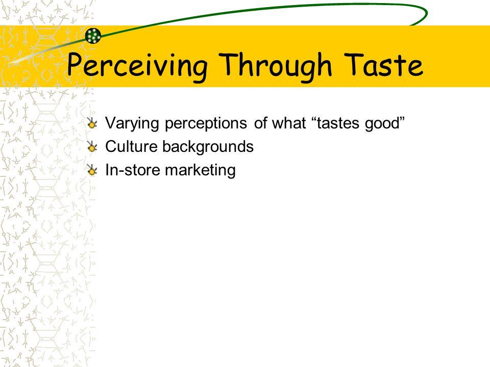 Perceiving Through Taste