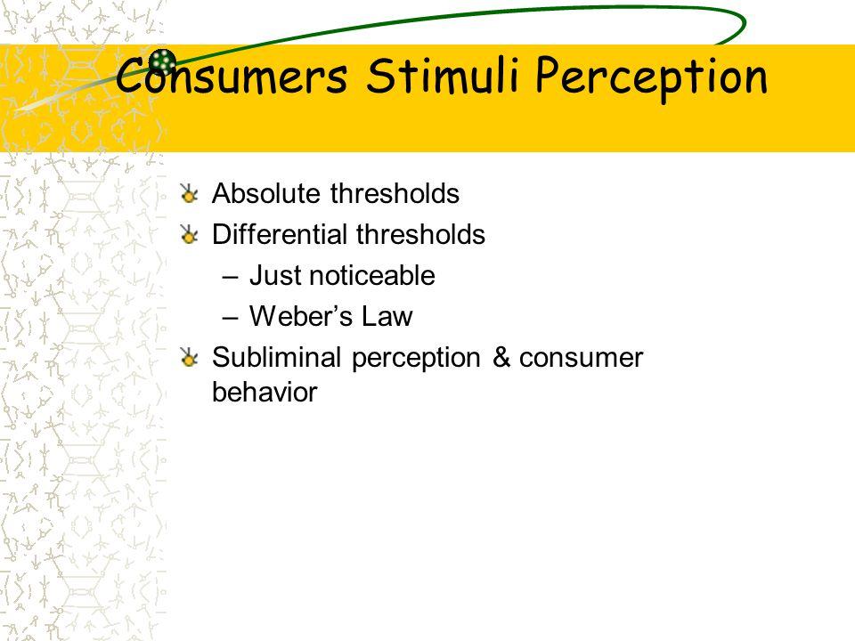 Consumers Stimuli Perception