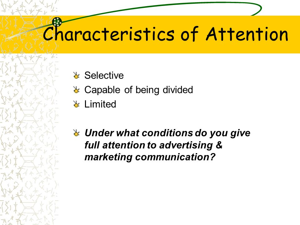 Characteristics of Attention