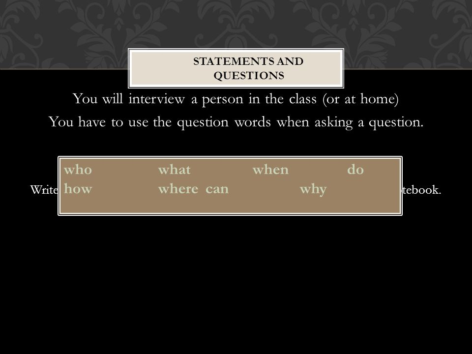 Statements and Questions