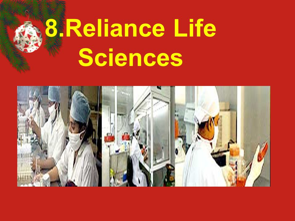 8.Reliance Life Sciences