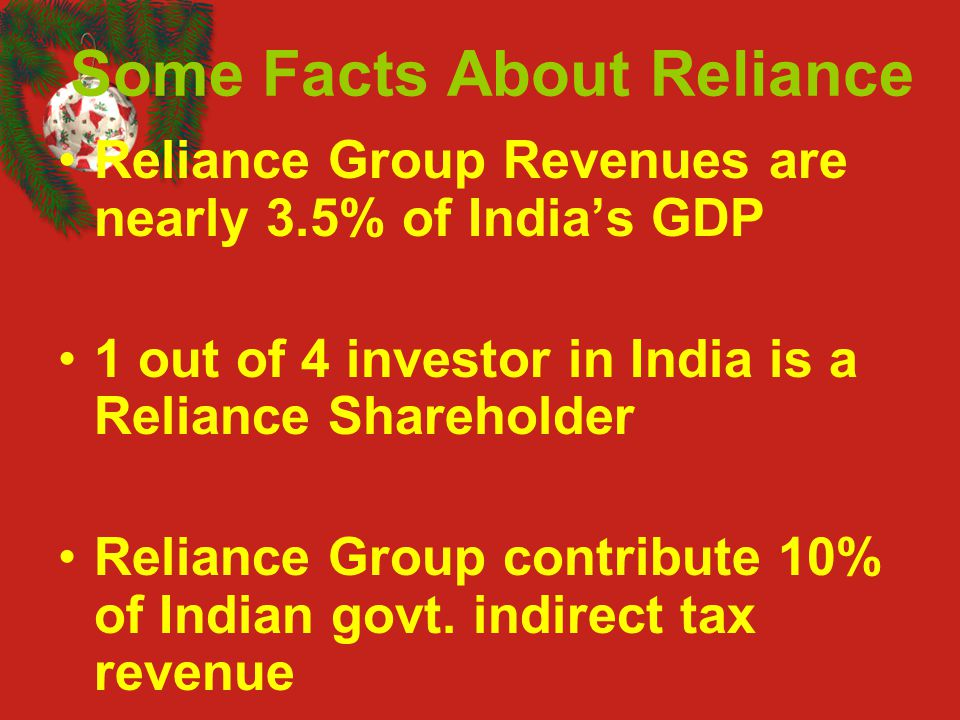 Some Facts About Reliance