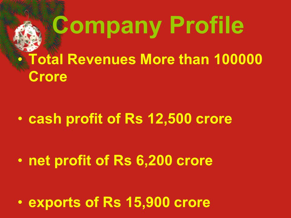 Company Profile Total Revenues More than 100000 Crore