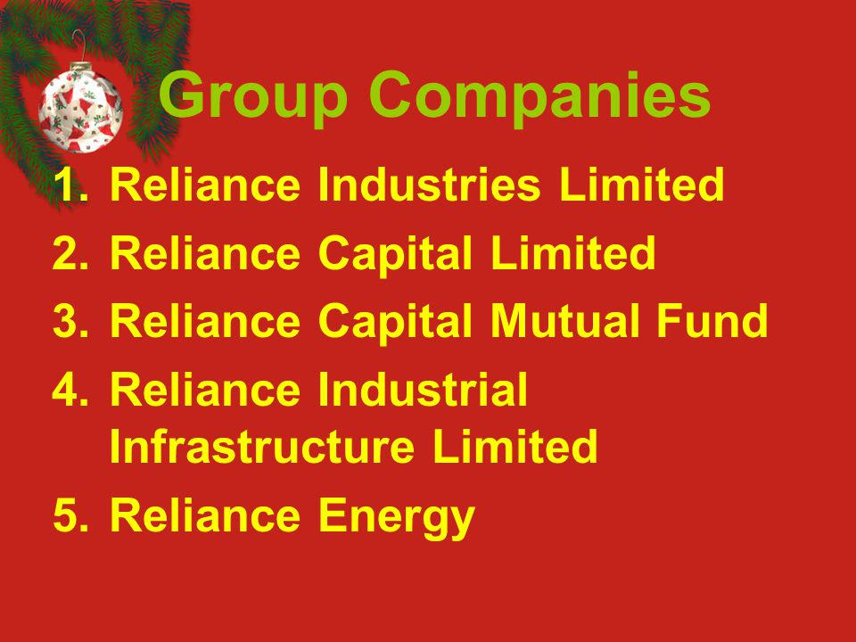 Group Companies Reliance Industries Limited Reliance Capital Limited