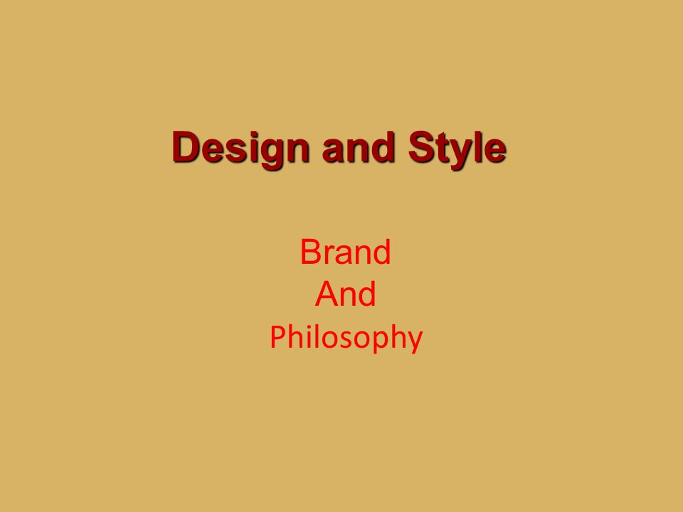 Design and Style Brand And Philosophy 12