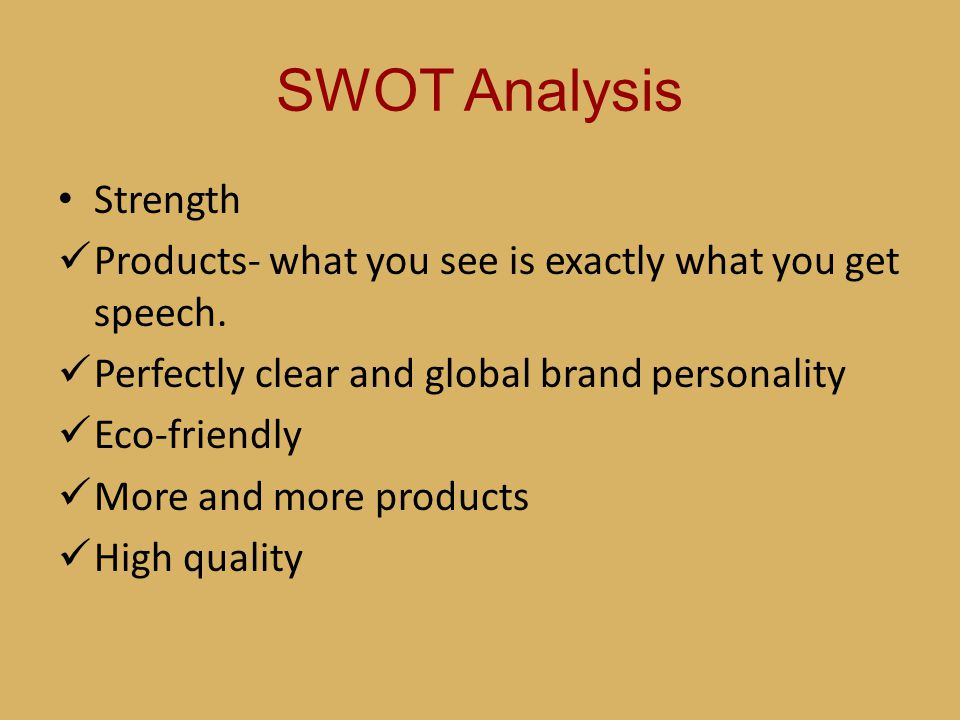 SWOT Analysis Strength