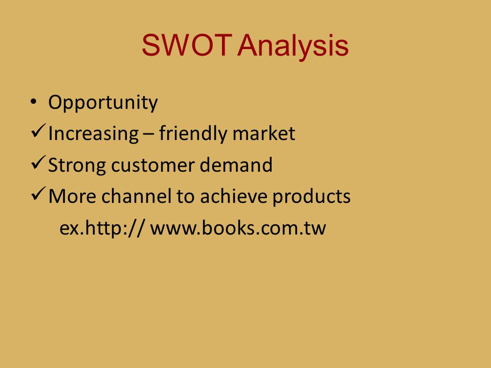 SWOT Analysis Opportunity Increasing – friendly market