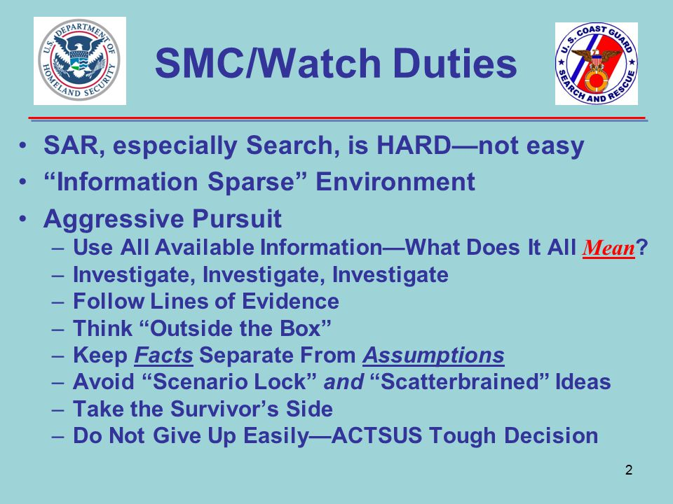 SMC/Watch Duties SAR, especially Search, is HARD—not easy
