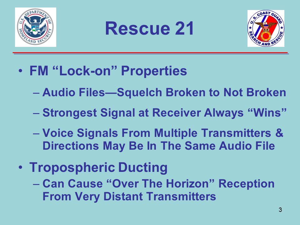 Rescue 21 FM Lock-on Properties Tropospheric Ducting