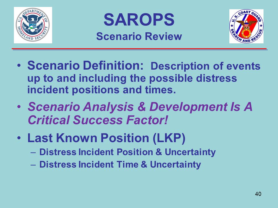 SAROPS Scenario Review