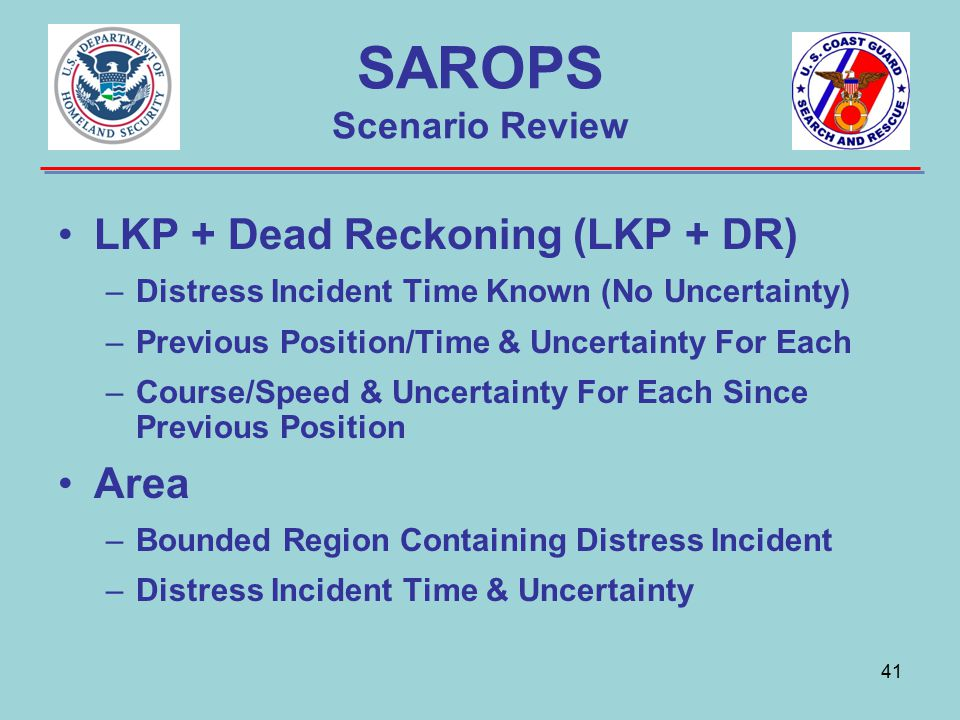 SAROPS Scenario Review