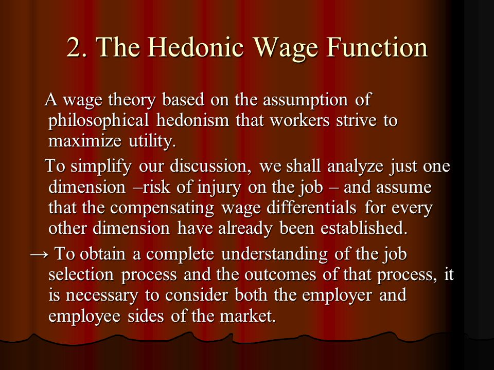 2. The Hedonic Wage Function