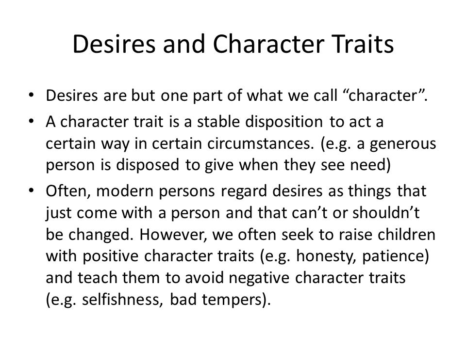 Desires and Character Traits
