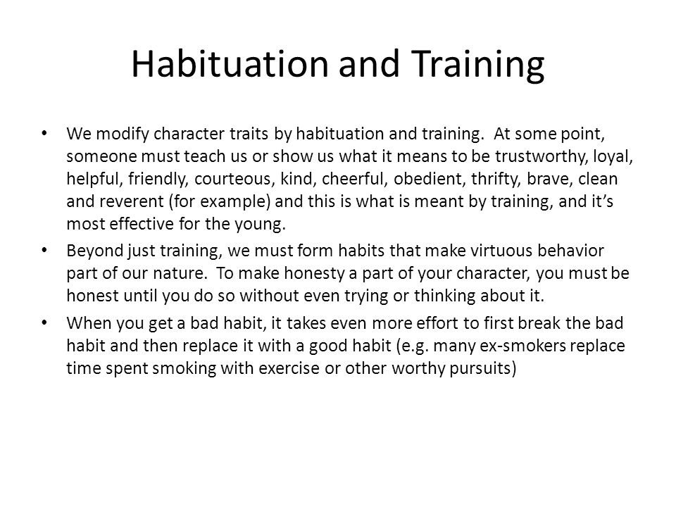 Habituation and Training