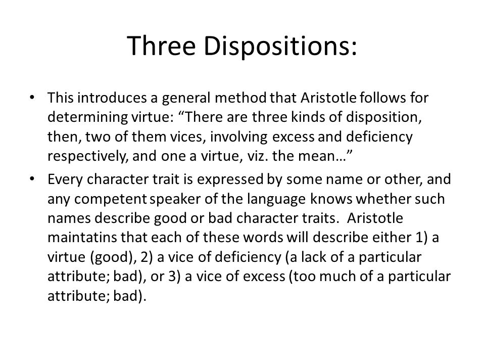 Three Dispositions: