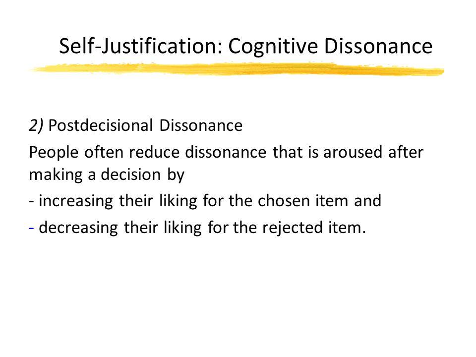 Self-Justification: Cognitive Dissonance