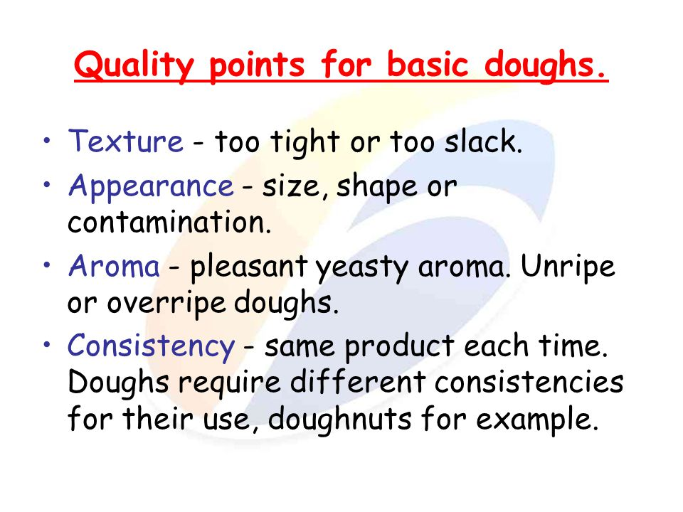 Quality points for basic doughs.