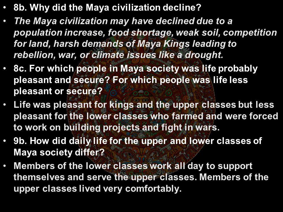 8b. Why did the Maya civilization decline