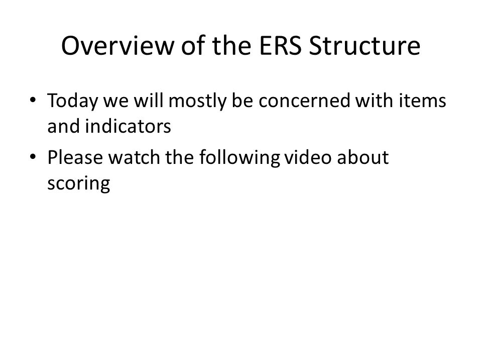 Overview of the ERS Structure