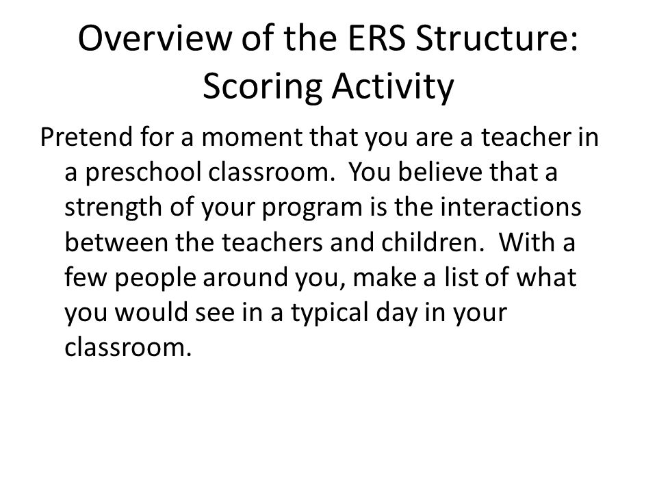 Overview of the ERS Structure: Scoring Activity