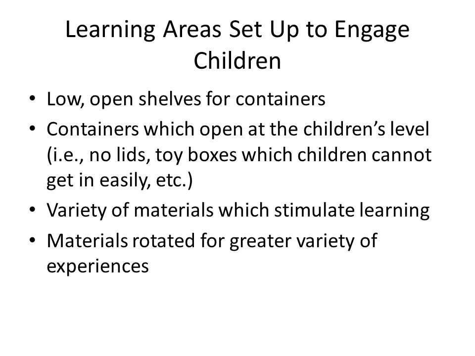 Learning Areas Set Up to Engage Children