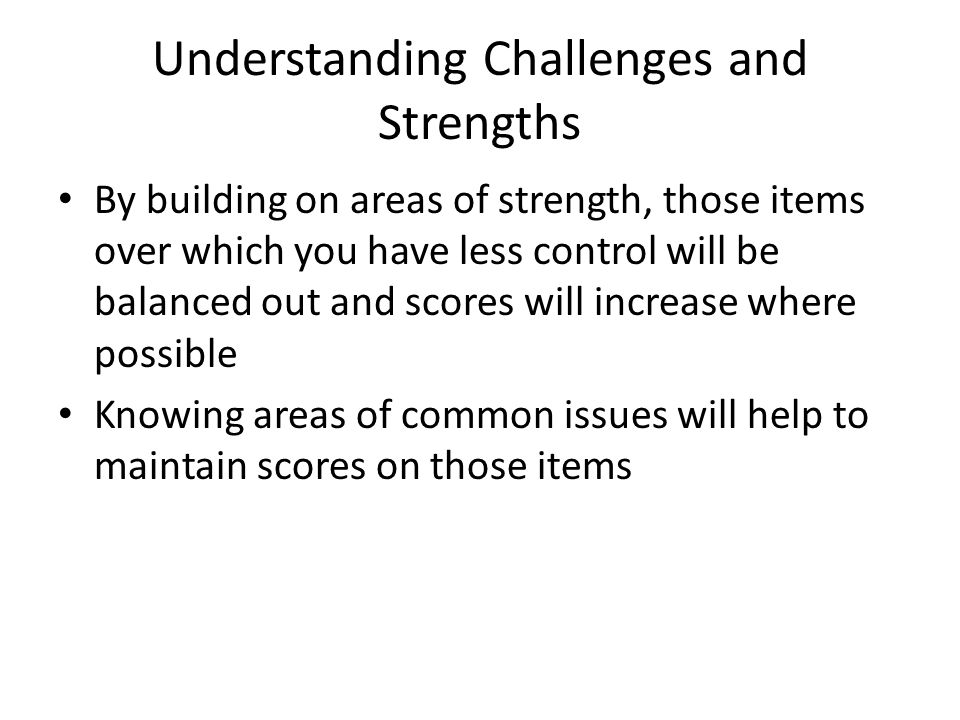 Understanding Challenges and Strengths