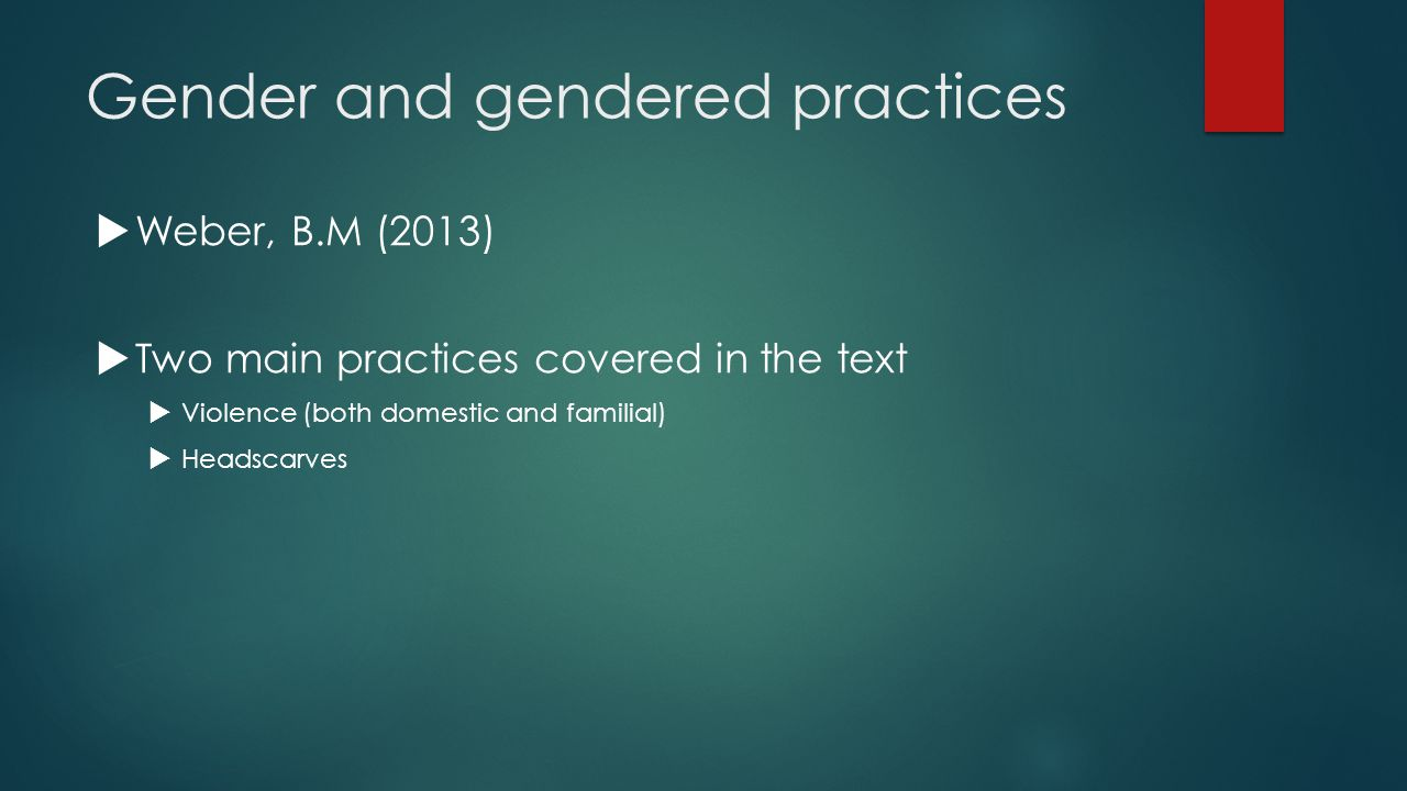 Gender and gendered practices