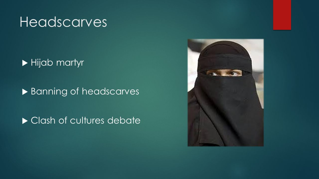 Headscarves Hijab martyr Banning of headscarves
