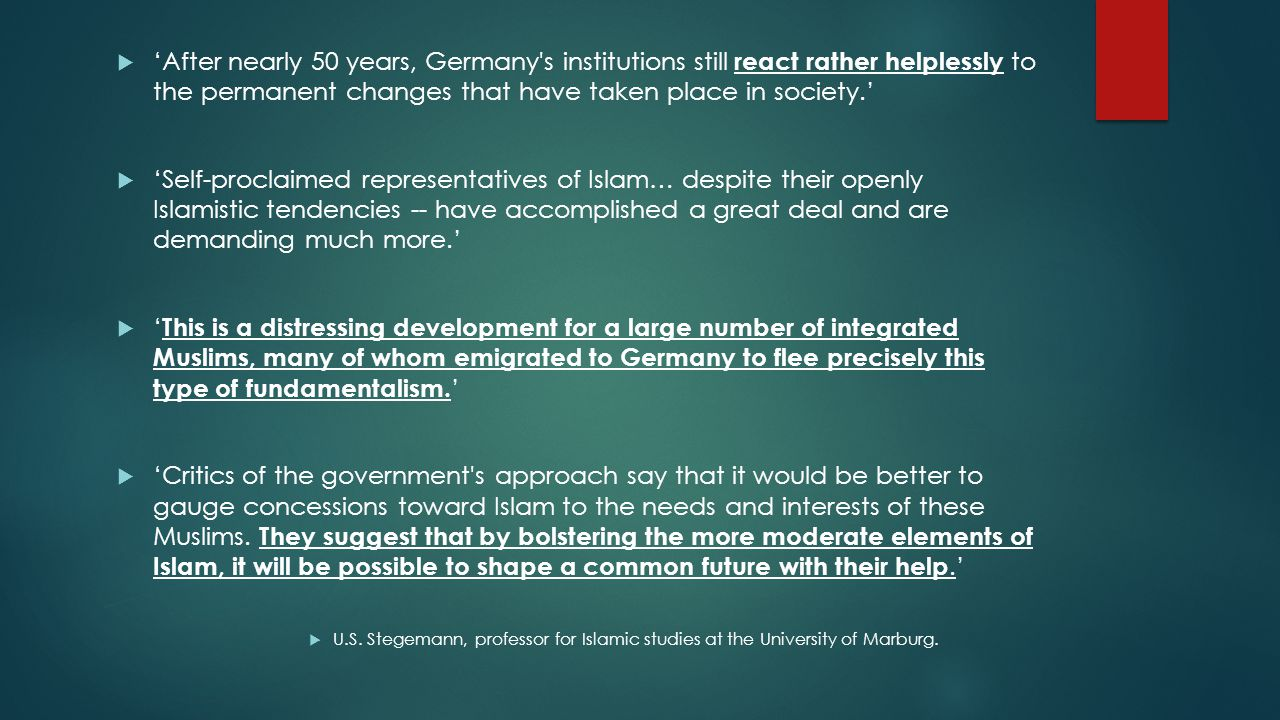 'After nearly 50 years, Germany s institutions still react rather helplessly to the permanent changes that have taken place in society.'