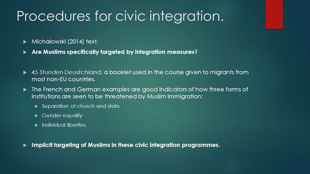 Procedures for civic integration.