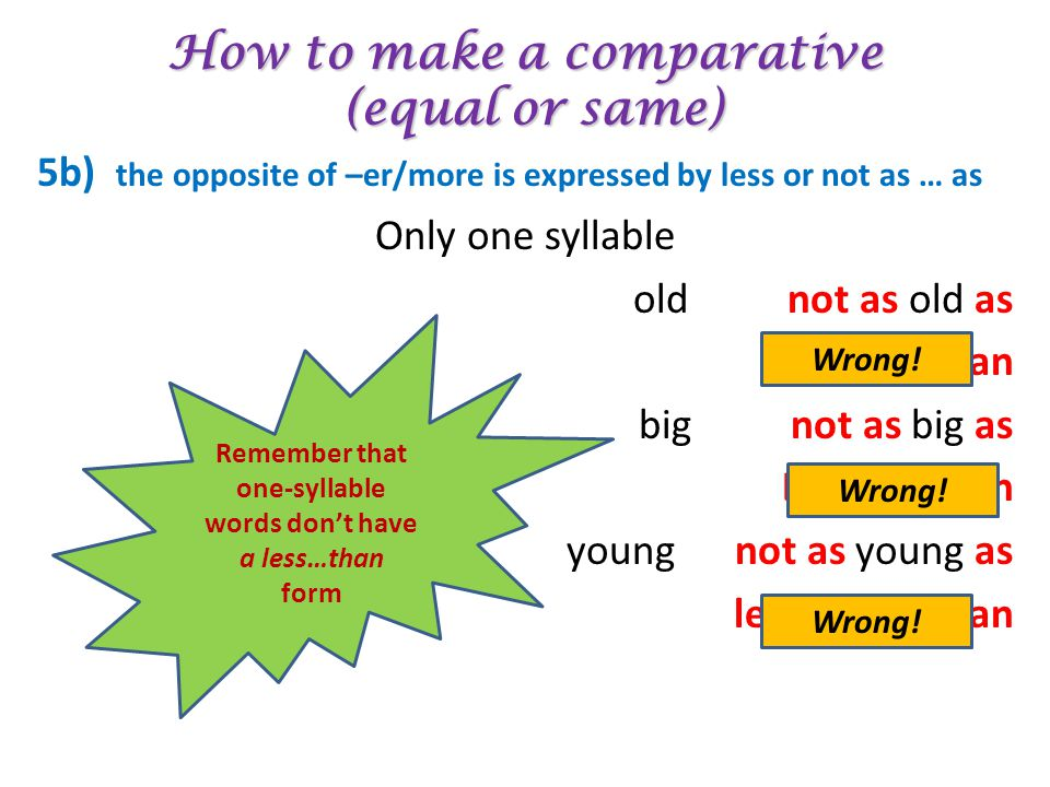 How to make a comparative (equal or same)