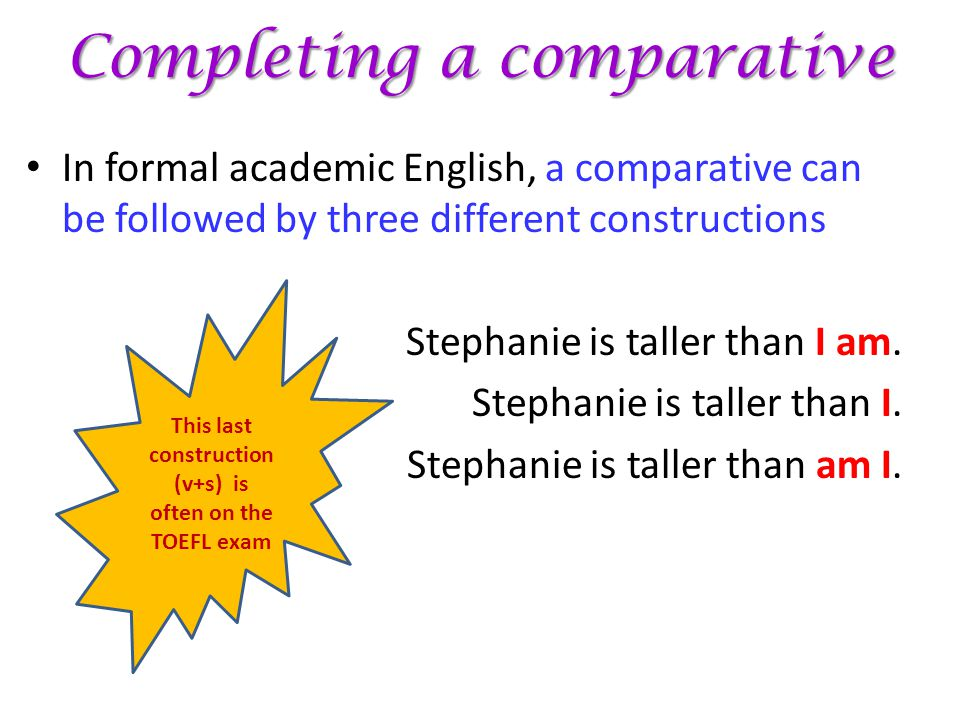 Completing a comparative
